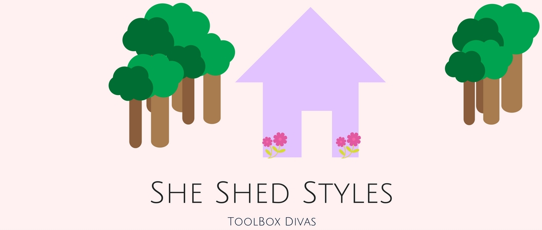 She Shed Styles