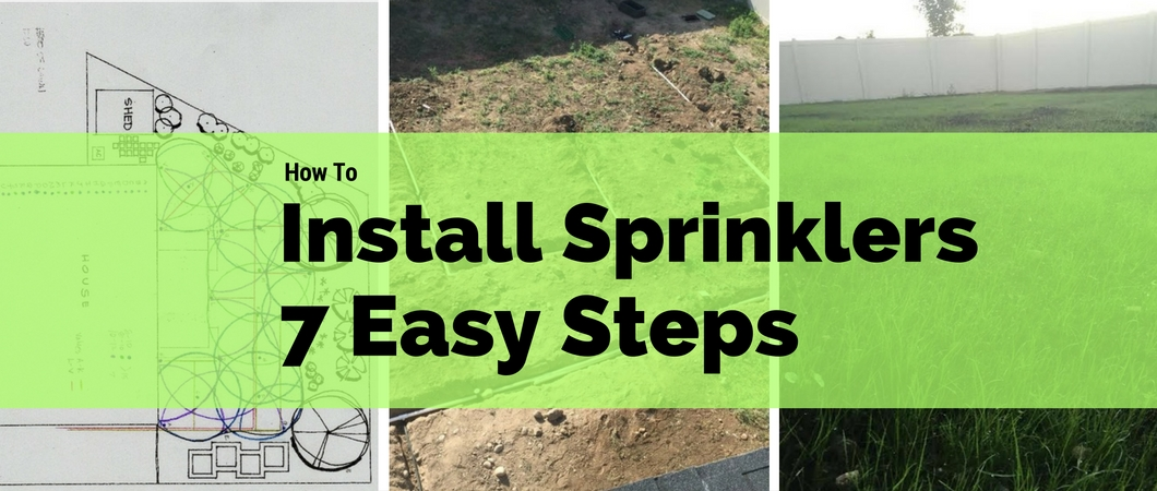 How to Install Sprinklers in 7 Easy Steps