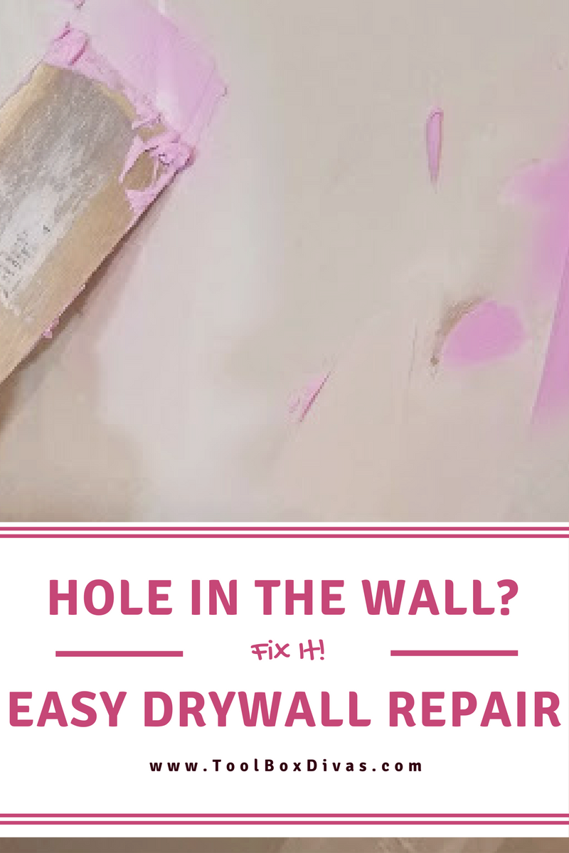 Learn to patch a hole in drywall Toolbox Divas