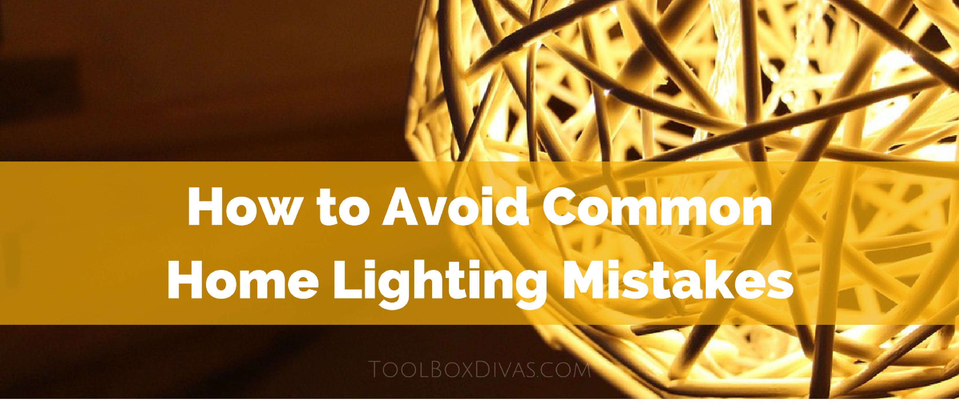 How to Avoid Common Home Lighting Mistakes